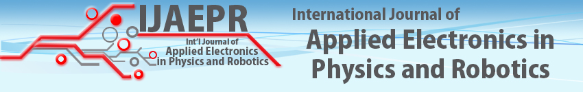 International Journal of Applied Electronics in Physics & Robotics